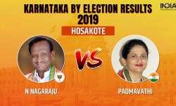 Hosakote Bypoll Election Results 2019 Live News Updates: Hosakote Constituency Bypoll Result: Indepe