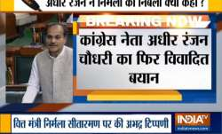 Adhir Ranjan Chowdhury's jibe at Finance Minister in Lok