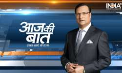 Aaj Ki Baat with Rajat Sharma.