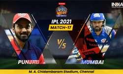 Live Cricket Score, PBKS vs MI IPL 2021 Match 17: Follow Live score and updates from Chennai