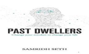 Samridh Seth, Past Dwellers